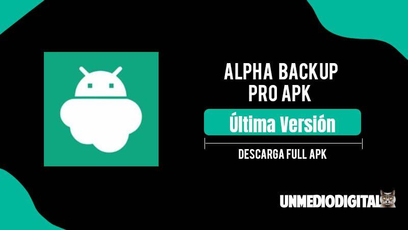 Alpha Backup Pro Apk Gratis