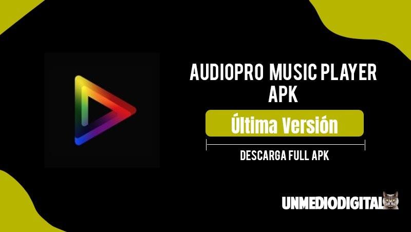 AudioPro Music Player Apk