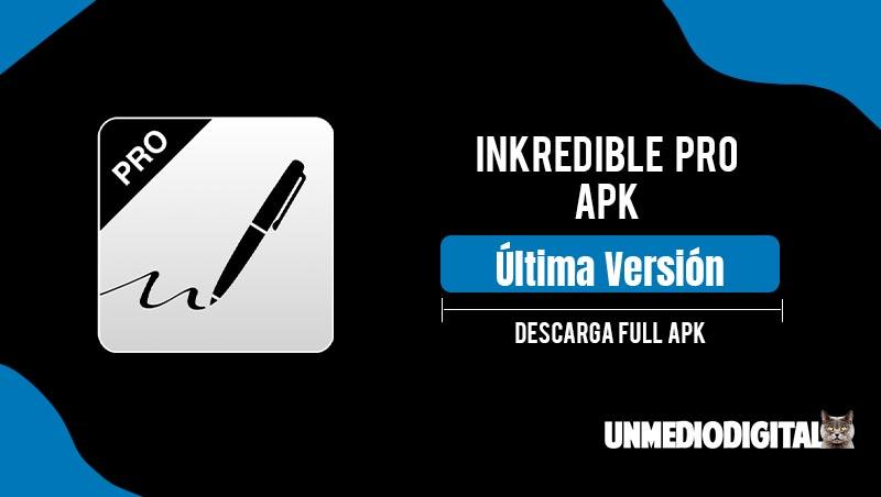 INKredible Pro Apk