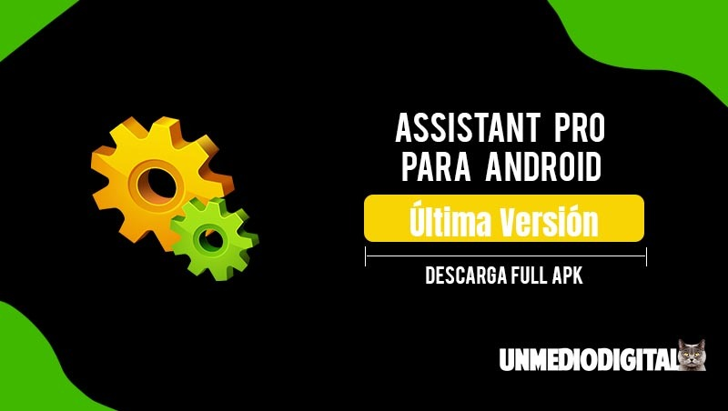 Assistant Pro for Android