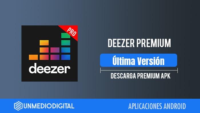 Descargar Deezer Premium APK
